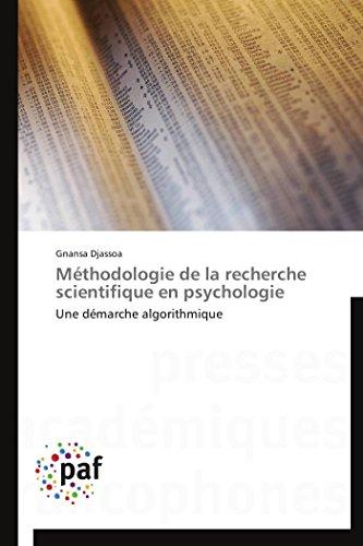 9783838177113: M�thodologie de la recherche scientifique en psychologie: Une d�marche algorithmique