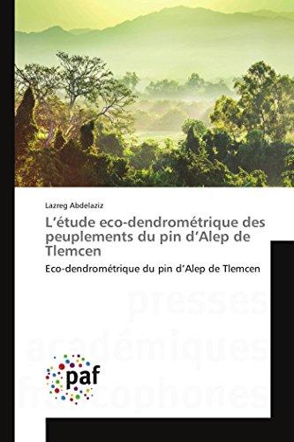 L'à tude eco-dendromà trique des peuplements du: Abdelaziz Lazreg
