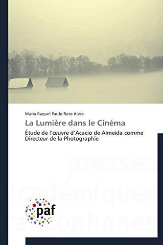 La Lumière dans le Cinéma: Paulo Rato Alves,
