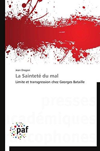 9783838179759: La Saintet� du mal: Limite et transgression chez Georges Bataille