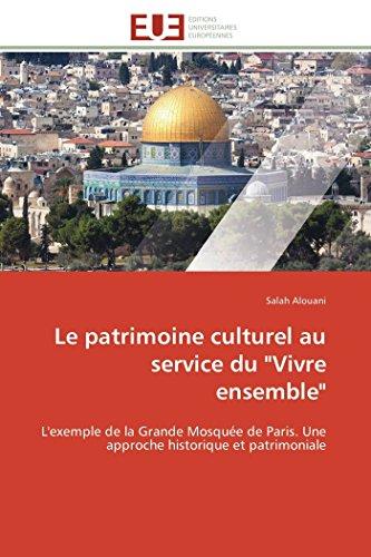 """Le patrimoine culturel au service du """"Vivre: Alouani, Salah"""