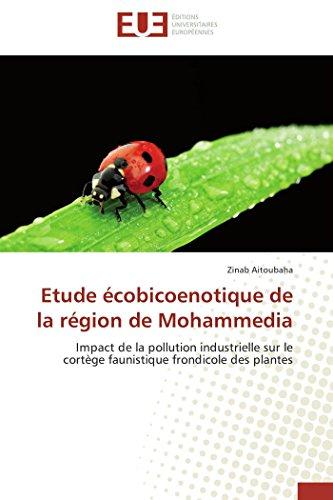 Etude écobicoenotique de la région de Mohammedia: Impact de la pollution industrielle...