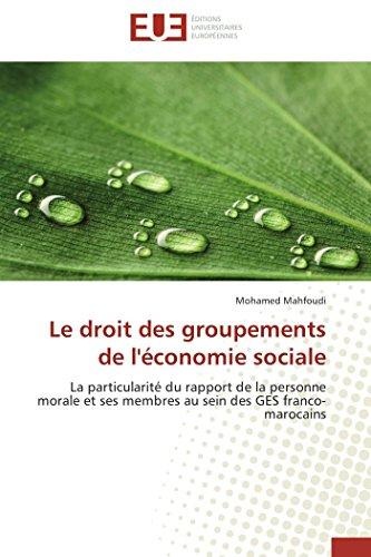 9783838181592: Le droit des groupements de l'�conomie sociale: La particularit� du rapport de la personne morale et ses membres au sein des GES franco-marocains