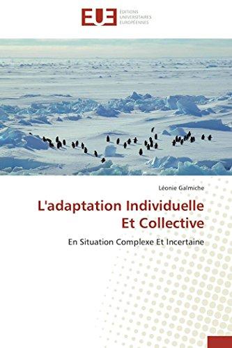 9783838182346: L'adaptation Individuelle Et Collective: En Situation Complexe Et Incertaine
