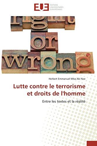 9783838182926: Lutte contre le terrorisme et droits de l'homme: Entre les textes et la réalité