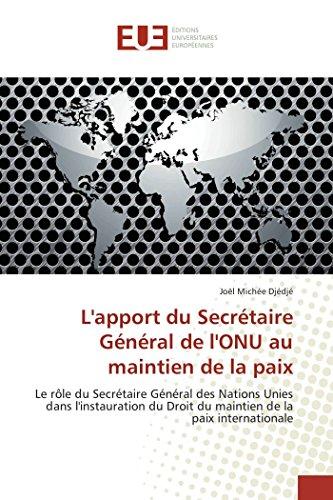9783838183725: L'apport du secrétaire général de l'onu au maintien de la paix