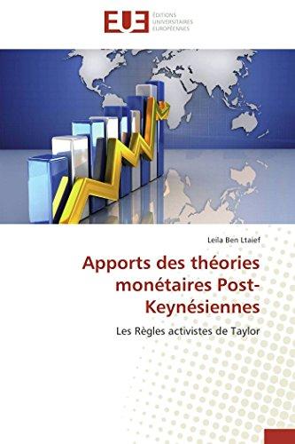 Apports des théories monétaires Post-Keynésiennes: Les Règles ...