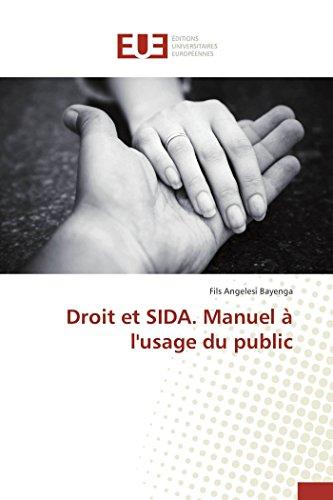 9783838185040: Droit et sida. manuel à l'usage du public (Omn.Univ.Europ.) (French Edition)