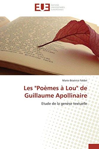Les Poemes a Lou de Guillaume Apollinaire (Book): Marie-Béatrice Fabbri