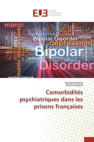 9783838186603: Comorbidités psychiatriques dans les prisons françaises (Omn.Univ.Europ.) (French Edition)