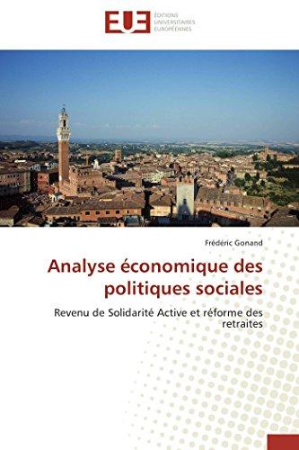 9783838186665: Analyse économique des politiques sociales: Revenu de Solidarité Active et réforme des retraites (French Edition)