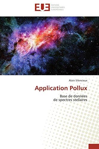 Application Pollux: Base de données de spectres stellaires (French Edition): Alain Silencieux