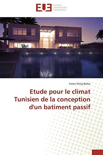 9783838187105: Etude pour le climat Tunisien de la conception d'un batiment passif