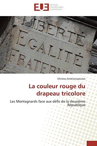 9783838187228: La couleur rouge du drapeau tricolore: Les Montagnards face aux défis de la deuxième République