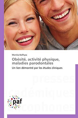 9783838188065: Ob�sit�, activit� physique, maladies parodontales