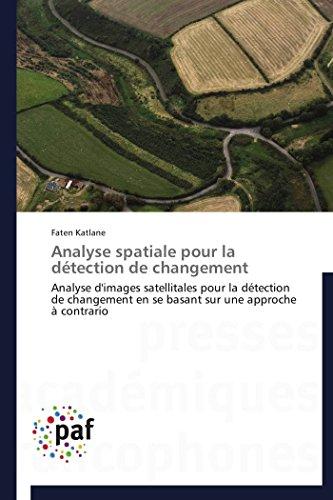 Analyse Spatiale Pour La Detection de Changement: Faten Katlane
