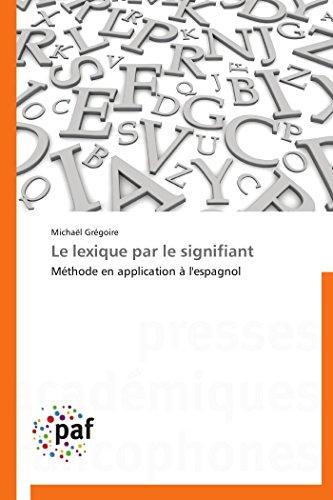 Le Lexique Par Le Signifiant: Michaël Grà goire