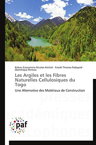 Les Argiles et les Fibres Naturelles Cellulosiques du Togo: Une Alternative des Matériaux de ...