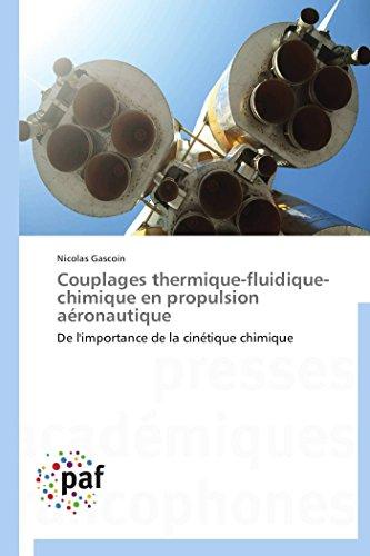 Couplages thermique-fluidique-chimique en propulsion aéronautique: Nicolas Gascoin