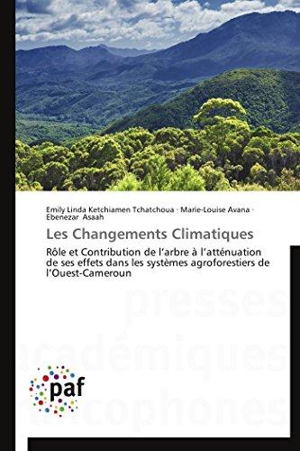 Les Changements Climatiques: Emily Linda Ketchiamen Tchatchoua