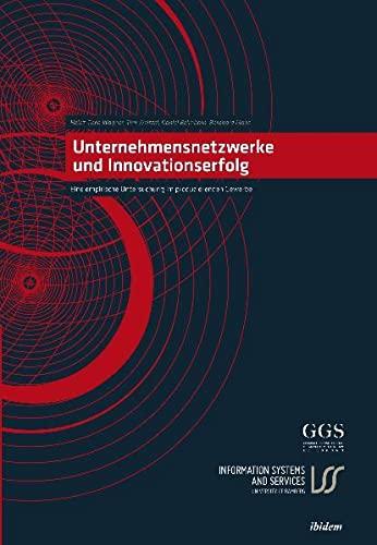 9783838200767: Unternehmensnetzwerke und Innovationserfolg: Eine empirische Untersuchung im produzierenden Gewerbe