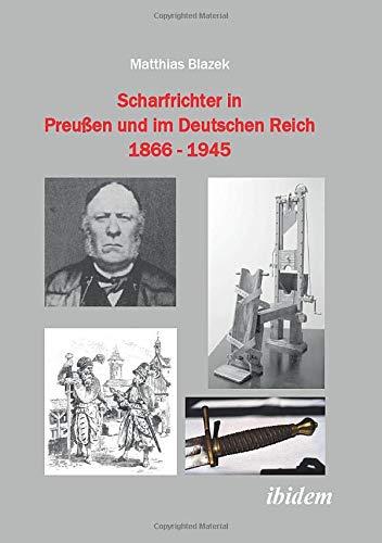 9783838201078: Scharfrichter in Preußen und im Deutschen Reich 1866 - 1945