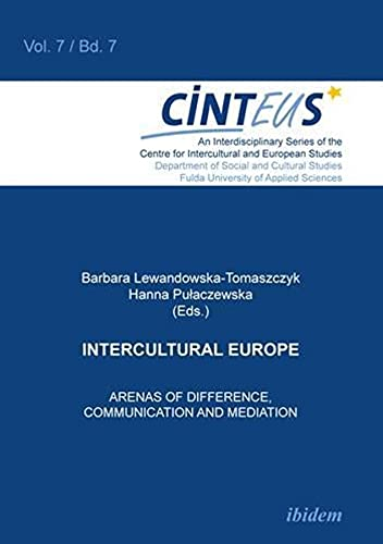Intercultural Europe: Arenas of Difference, Communication, and