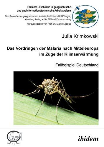 9783838203126: Das Vordringen der Malaria nach Mitteleuropa im Zuge der Klimaerwärmung: Fallbeispiel Deutschland
