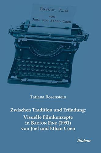Zwischen Tradition und Erfindung: Visuelle Filmkonzepte in Barton Fink (1991) von Joel und Ethan ...