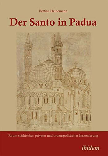 Der Santo in Padua: Bettina Heinemann