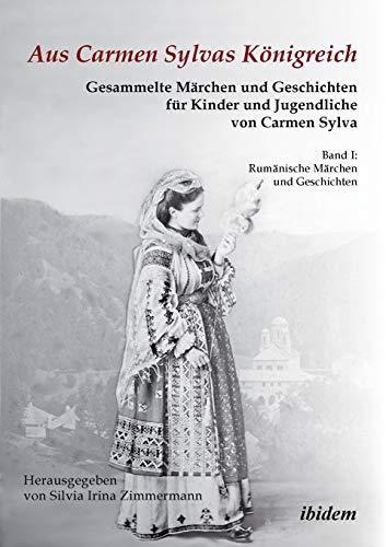 Aus Carmen Sylvas Königreich. Gesammelte Märchen und Geschichten für Kinder und ...