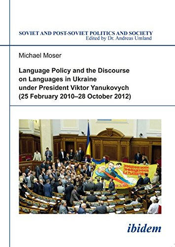 9783838205076: Language Policy and Discourse on Languages in Ukraine under President Viktor Yanukovych
