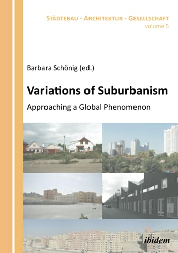 9783838206196: Variations of Suburbanism: Approaching a Global Phenomenon