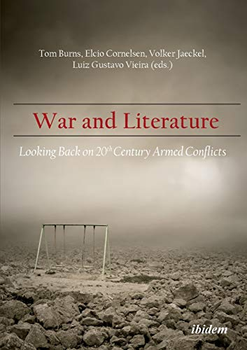 War & Literature: CONTRIBUTIONS BY: HELMUT