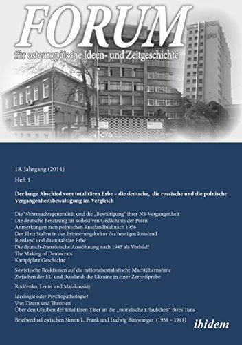 Forum für osteuropäische Ideen- und Zeitgeschichte. 18. Jahrgang, Heft 1 [German-language...