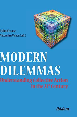 Modern Dilemmas: Understanding Collective Action in the 21st Century: Dylan Kissane