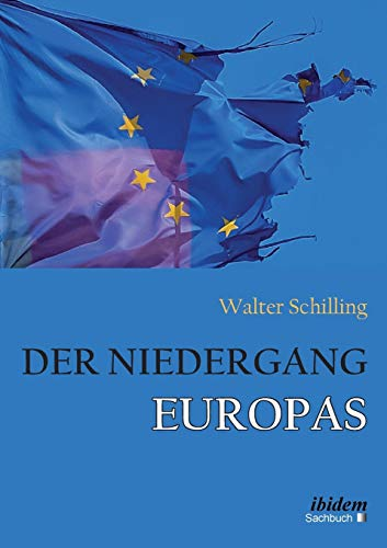9783838207360: Der Niedergang Europas