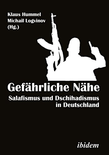 9783838207391: Gefahrliche Nahe: Salafismus und Dschihadismus in Deutschland