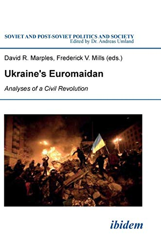 9783838207407: Ukraine's Euromaidan: Analyses of a Civil Revolution (Soviet and Post-Soviet Politics and Society)