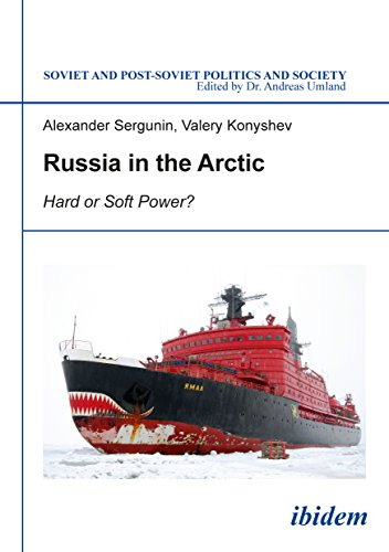 9783838207834: Russia in the Arctic: Hard or Soft Power? (Soviet and Post-Soviet Politics and Society)
