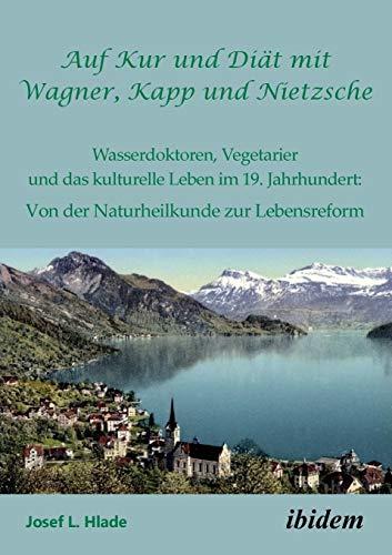 L. Hlade:Auf Kur und Diät mit Wagner,