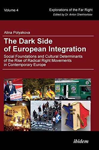 The Dark Side of European Integration: Alina Polyakova