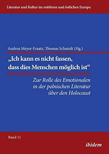 9783838208596: Die Rolle des Emotionalen in der polnischen Literatur über den Holocaust