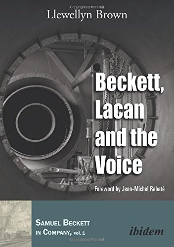 Beckett, Lacan, and the Voice (Paperback): Llewellyn Brown