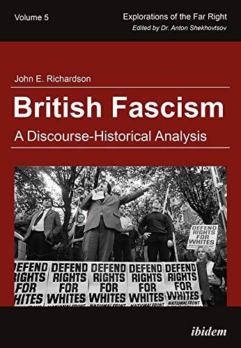 British Fascism - A Discourse-Historical Analysis (Paperback): John E. Richardson