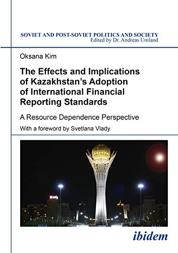 The Effects and Implications of Kazakhstan`s Ado - A Resource Dependence Perspective (Paperback): ...