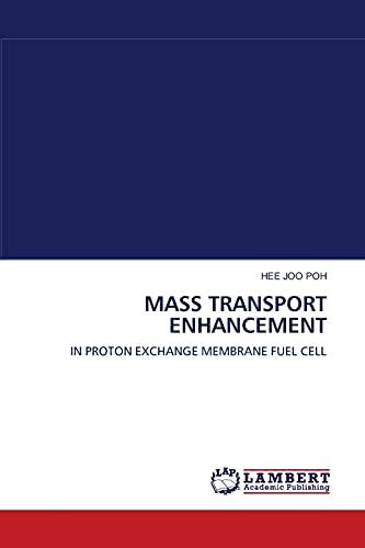 Mass Transport Enhancement: HEE JOO POH