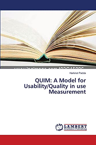 Quim: A Model for UsabilityQuality in Use Measurement: Harkirat Padda