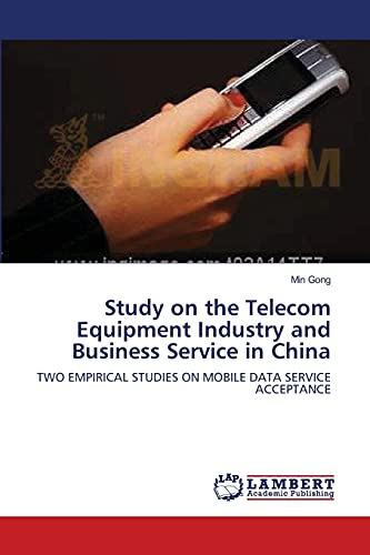 Study on the Telecom Equipment Industry and Business Service in China: TWO EMPIRICAL STUDIES ON ...