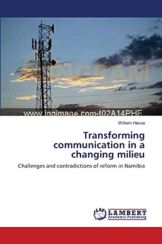 Transforming communication in a changing milieu: William Heuva